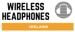 Wireless Headphones Ireland | Best Headphones Online 2020